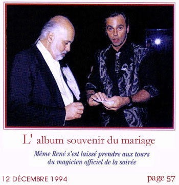 Roger Benoit Magie Mariage Céline Dion René Angélil (17-12-1994)